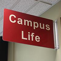 Campus Life sign